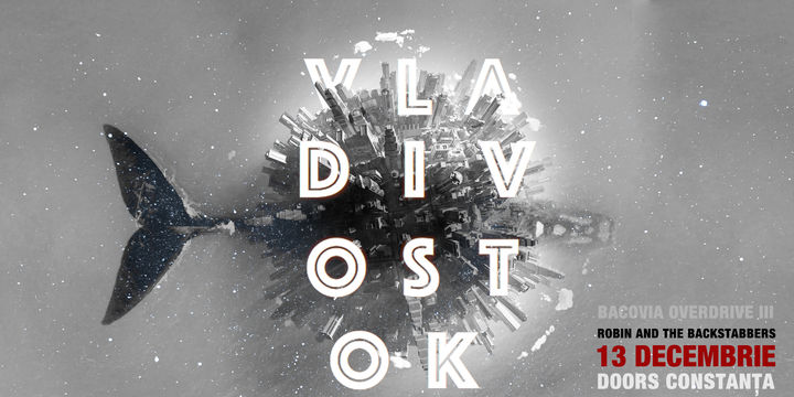Robin and the Backstabbers – lansare album Vladivostok