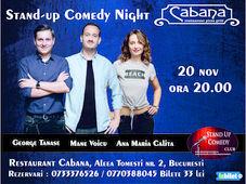 Stand-up comedy night cu George Tanase, Mane Voicu & Ana Maria Calita
