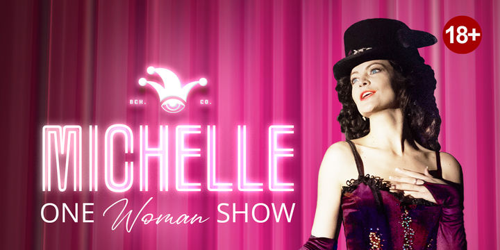 The Fool: Michelle - One Woman Show