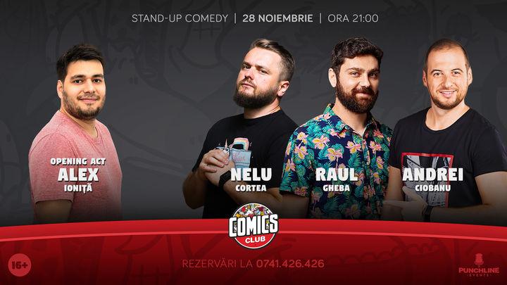 Stand Up Comedy cu Andrei Ciobanu, Nelu Cortea si Raul Gheba