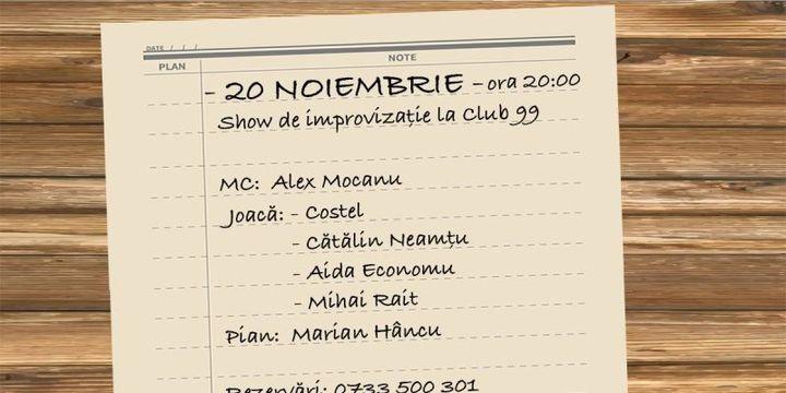 Show de improvizatie la Club99