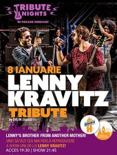 Lenny Kravitz Tribute Concert @ Tribute Nights