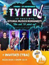 TYPPO // Istoria Muzicii Românești // Din '30 până Azi