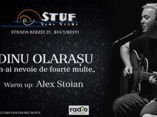 Bucuresti: Dinu Olarasu @Stuf Vama Veche
