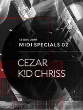 MIDI Specials 02 w/ Cezar & K!D Chriss