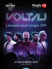 "Voltaj lanseaza single-ul ""OM"" pe 27 decembrie la Hard Rock Cafe"