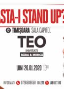 "Timișoara: Stand up comedy ""Asta-i stand up?!"" TEO – Invitat Victor Băra, in deschidere"