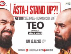"""Sibiu: """"Ăsta-i stand up?!"""" Teo – Invitat: Victor Băra si Sergiu Mirica"""