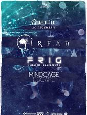 Astral Night:  Frig - lansare album / Irfan / Mindcage Escape