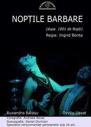 "Teatrul Coquette :''Noptile Barbare"""