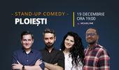 Ploiești: Stand-up comedy cu Bucălae, Tănase, Ioana State și Mukinka