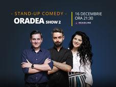 Oradea: Stand-up comedy cu Bucălae, Tănase și Ioana State 2