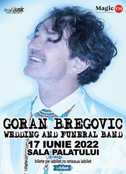 Goran Bregovic & Wedding and funeral band la Sala Palatului