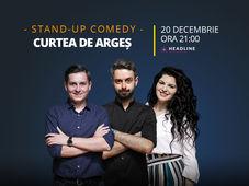 Curtea de Argeș: Stand-up comedy cu Bucălae, Tănase si Ioana State