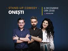Onești: Stand-up comedy cu Bucălae, Tănase, și Ioana State
