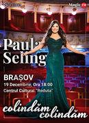 Paula Seling - Colindam, Colindam @ Brasov Show 2