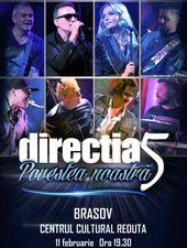 Brasov: Concert Directia 5 - Povestea Noastra