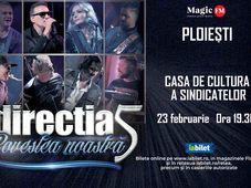 Ploiești: Concert Directia 5 - Povestea Noastră