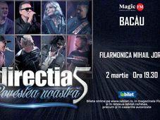 Bacău: Concert Directia 5 - Povestea Noastra