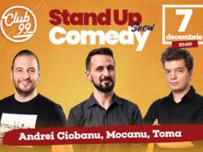 Stand up comedy cu Mocanu, Andrei Ciobanu, Toma si invitat