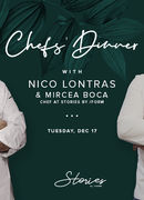 Chefs' Dinner w/ Nico Lontras & Mircea Boca at Stories by /FORM