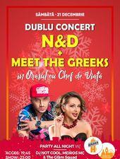N&D + Meet The Greeks