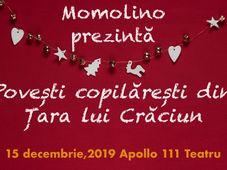 Momolino Teatru și Povești pentru copii prezintă Povești copilărești din Țara lui Crăciun