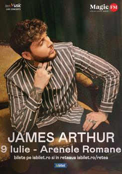 Bilete Concert James Arthur La Bucuresti 9 Iul Arenele Romane