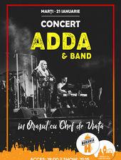 Adda & Band // 21 ianuarie // Berăria H