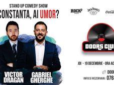 Constanta: Stand Up Show cu Gabriel Gherghe si Victor Dragan