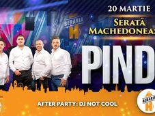 Serată Machedonească: Pindu // 20 martie