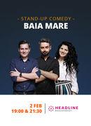 Baia Mare: Stand-up comedy cu Bucălae, Tănase, și Ioana State 2