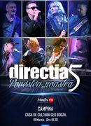 Câmpina: Concert Directia 5 - Povestea Noastra