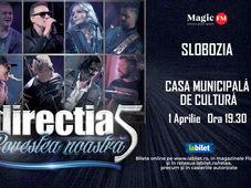 Slobozia: Concert Directia 5 - Povestea Noastra