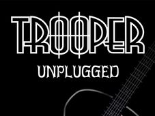 Trooper - Unplugged