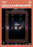 Lucia & Muse Quartet / Expirat / 29.01