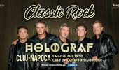 Cluj-Napoca: Concert Holograf - Classic Rock