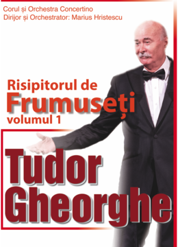 "Tudor Gheorghe - ""Risipitorul de frumuseti"" reprogramat din 6 mai"