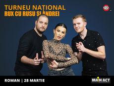 Roman: Stand-up Comedy RUX cu Rusu si Andrei