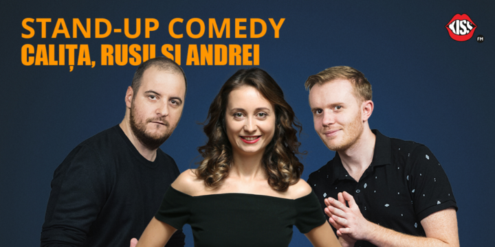 Targu Mures: Stand-up Comedy cu Calita, Rusu si Andrei