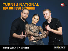 Timisoara: Stand-up Comedy RUX cu Rusu si Andrei