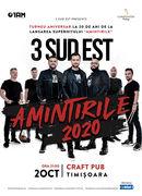 Timisoara: Concert 3 Sud Est Amintirile 2020