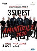 Arad: Concert 3 Sud Est Amintirile 2020