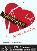 Tapinarii - Anti Valentine's Day in Bucuresti