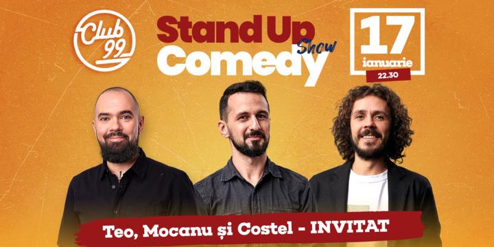 Stand up comedy cu Teo, Mocanu, Costel si invitat