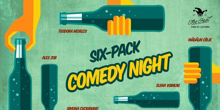 The Fool: Six-Pack comedy night cu Toni