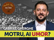 Motru, ai umor? Stand Up Comedy Show cu Gabriel Gherghe