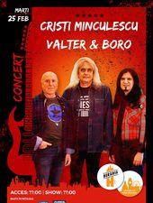 Concert Cristi Minculescu, Valter și Boro @ Berăria H