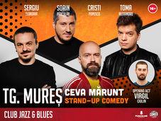 Târgu Mureș: Stand Up Comedy cu Sorin Pârcălab, Sergiu, Toma & Popesco