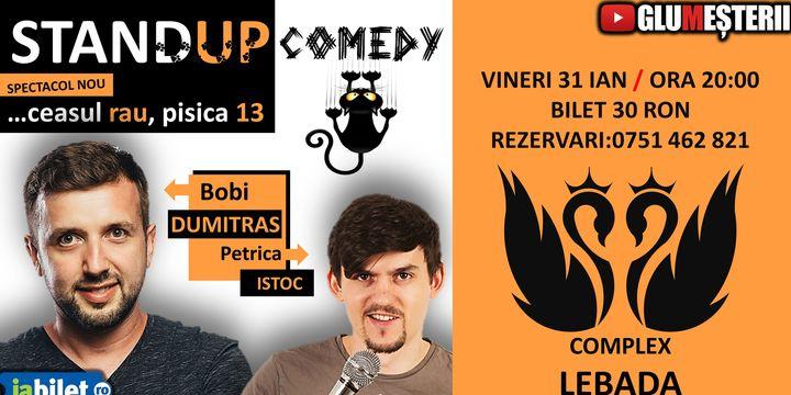 Stand Up Show - Bobi Dumitras si Petrica Istoc@Barlad